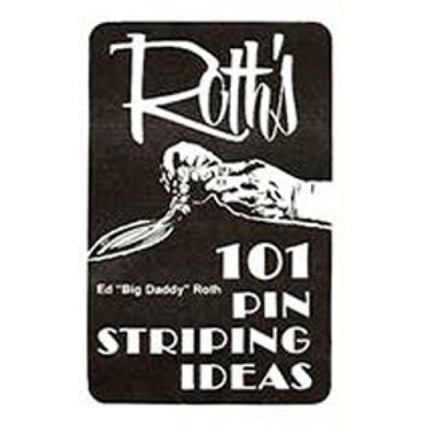 "101 Pinstriping Ideas by Ed ""Big Daddy"" Roth Book"