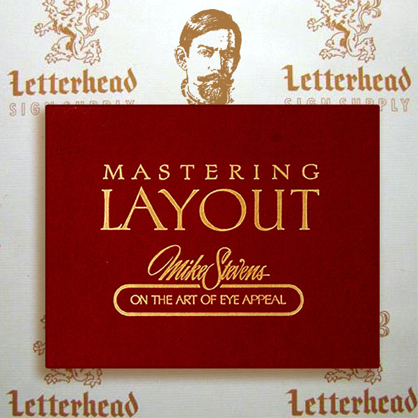 mastering layout: art of eye appeal mike stevens book
