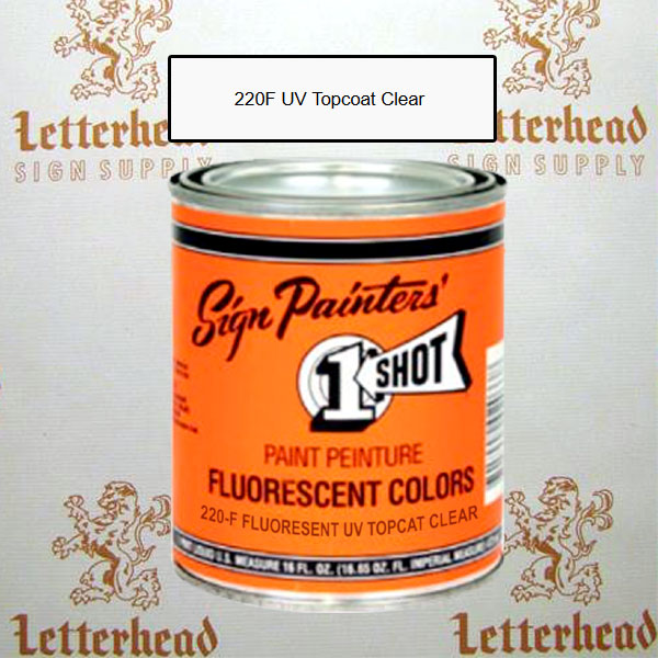 1 Shot Lettering Enamel Paint Fluorescent UV Topcoat Clear 220F - Quart