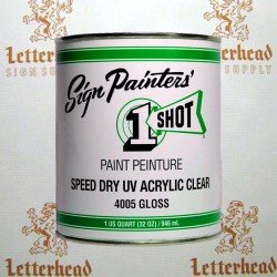 1 Shot Lettering Speed Dry UV Acrylic Clear Satin 4015- Quart